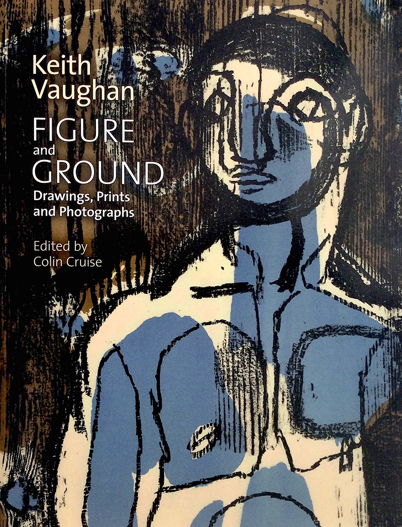 Colin Cruise, Ed., Keith Vaughan: Figure & Ground, Drawings, Prints & Photographs. Sansom & Co., Bristol, 2014