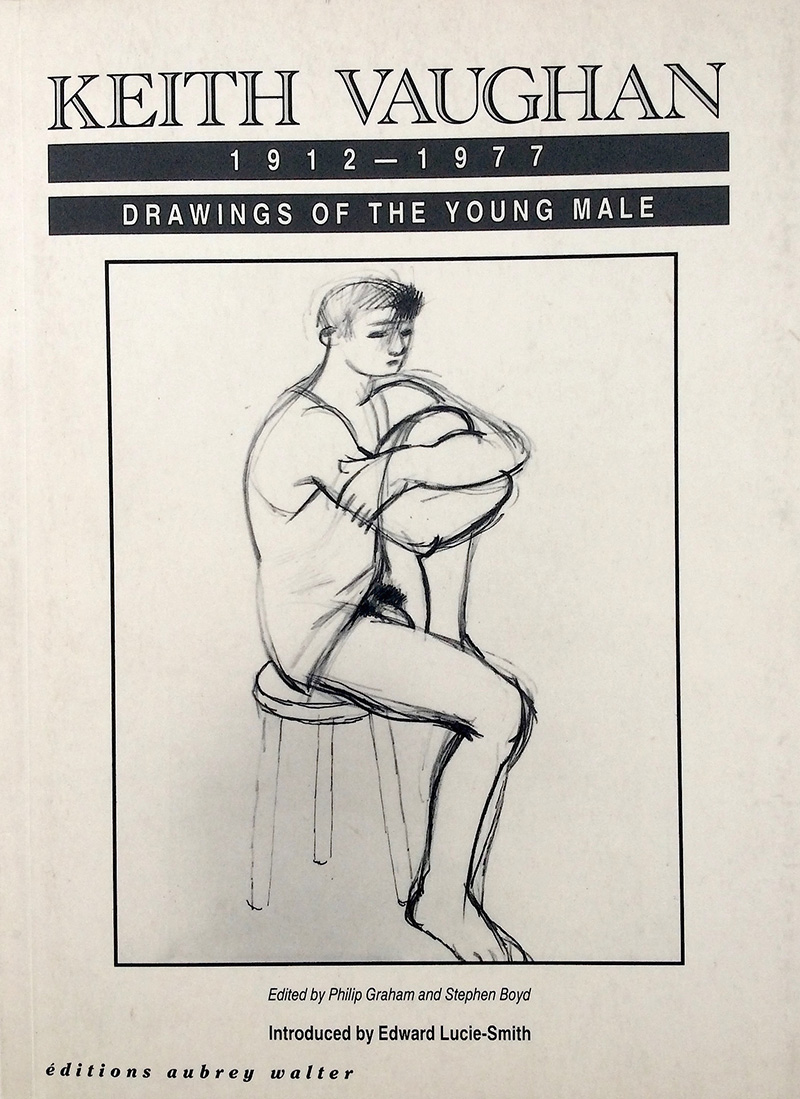 Keith Vaughan: Drawings of the Young Male