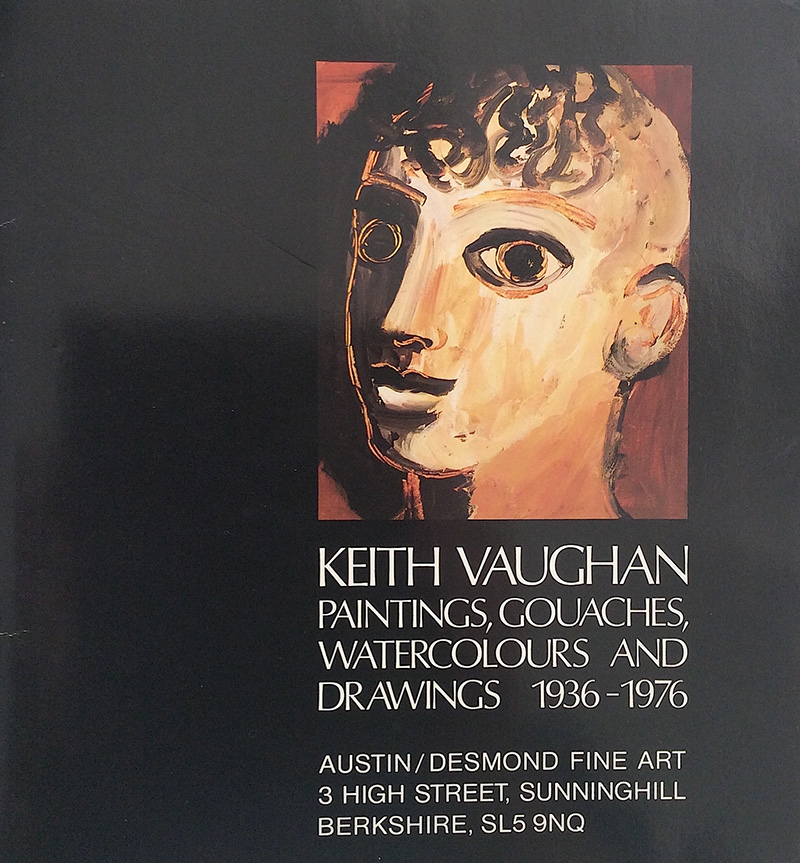 Keith Vaughan: Paintings, Gouaches, Watercolours and Drawings, 1936-1976, Exh. cat., Austin Desmond Fine Art. 1987